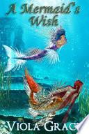 A Mermaid s Wish Book PDF