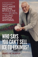 Who Says You Can t Sell Ice to Eskimos