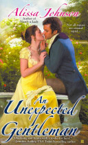 An Unexpected Gentleman : display of affection destroys her...