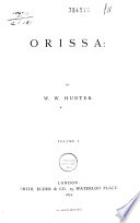 Orissa  Or  The Vicissitudes of an Indian Province Under Native and British Rule Book PDF