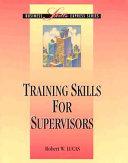 Training Skills for Supervisors