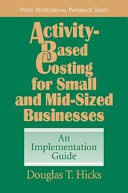 Activity-Based Costing for Small and Mid-Sized Businesses