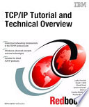 TCP/IP Tutorial and Technical Overview