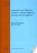 Unipotent And Nilpotent Classes In Simple Algebraic Groups And Lie Algebras