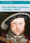 Henry VIII to Mary I