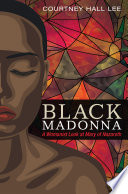 Black Madonna : and preconceptions. she is usually...