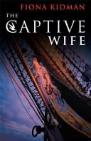 Awesome The Captive Wife