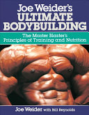 Joe Weider s Ultimate Bodybuilding