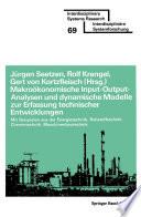 Makroökonomische Input-Output-Analysen und dynamische Modelle zur Erfassung technischer Entwicklungen
