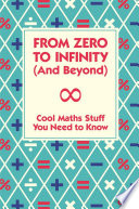 From Zero To Infinity  And Beyond