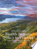Health Reform Policy To Practice