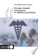 The Oecd Health Project Private Health Insurance In Oecd Countries