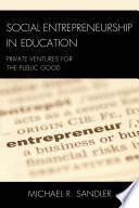 Social Entrepreneurship in Education