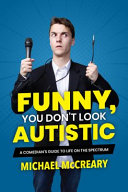Poster for Funny, You Don't Look Autistic
