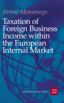 Taxation of Foreign Business Income Within the European Internal Market