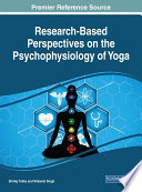 Research Based Perspectives on the Psychophysiology of Yoga