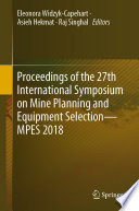 Proceedings Of The 27th International Symposium On Mine Planning And Equipment Selection Mpes 2018