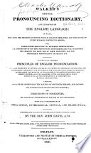 Walker's Critical Pronouncing Dictionary, and Expositor of the English Language ...
