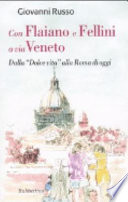 Con Flaiano e Fellini a via Veneto