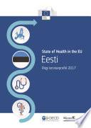 Eesti: riigi terviseprofiil 2017