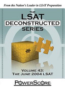 The LSAT Deconstructed Series  Volume 43