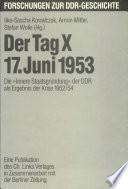 Der Tag X, 17. Juni 1953