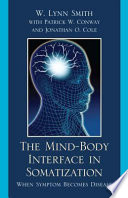 The Mind Body Interface in Somatization