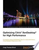 Optimizing Citrix   XenDesktop   for High Performance