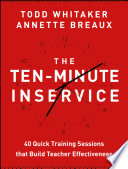 The Ten Minute Inservice