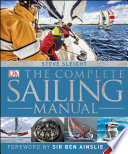 The Complete Sailing Manual  4th Edition