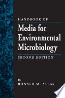 Handbook of Media for Environmental Microbiology  Second Edition
