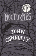 Nocturnes : . . john connolly, bestselling author of five...