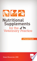 Nutritional Supplements for the Veterinary Practice
