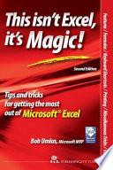 This Isn t Excel  It s Magic
