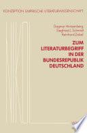 Zum Literaturbegriff in der Bundesrepublik Deutschland