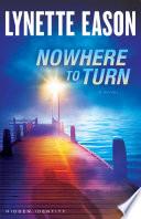 Nowhere to Turn  Hidden Identity Book  2