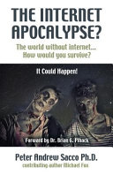 The Internet Apocalypse The World Without Internet How Would You Survive