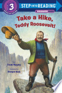 Take a Hike  Teddy Roosevelt