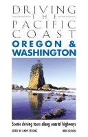 Driving the Pacific Coast Oregon and Washington