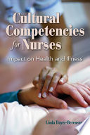 Cultural Competencies for Nurses