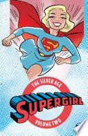 Supergirl  The Silver Age Vol  2
