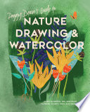 Peggy Dean S Guide To Nature Drawing And Watercolor