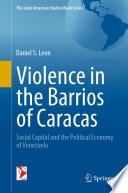 Violence In The Barrios Of Caracas
