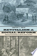 Revivalism and Social Reform
