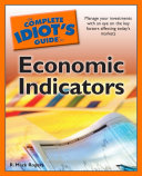 The Complete Idiot's Guide to Economic Indicators Picture Means For Their Money And