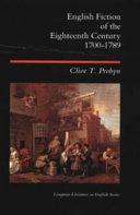 English Fiction of the Eighteenth Century  1700 1789