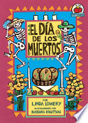 El Día de los Muertos (The Day of the Dead)