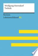 Tschick von Wolfgang Herrndorf: Reclam Lektüreschlüssel XL