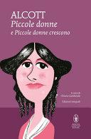 Piccole donne-Piccole donne crescono. Ediz. integrale Book Cover