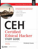CEH  CERTIFIED ETHICAL HACKER STUDY GUIDE  EXAM 312 50  EXAM ECO 350  With CD